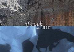 Press Release: of rock and air, November 21 - December 18, 2019